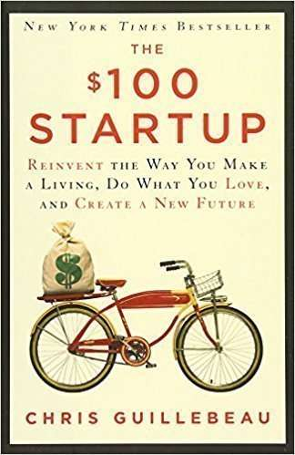 chris guillebeau, business books, the $100 startup, entrepreneurs